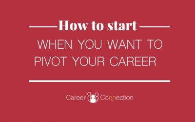 How to start when you want to Pivot Your Career
